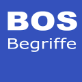 BOS Begriffe