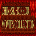 Chinese Horror Movies Free