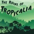 The Ruins of Tropicalia