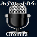 Hiyaw Tesfas Oromifa Radio