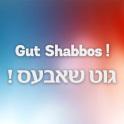 Gut Shabbos