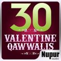 30 Valentine Qawwalis