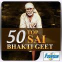 50 Top Sai Bhakti Geet