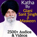 Katha By Giani Sant Singh Maskeen