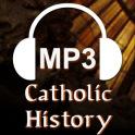 Catholic History Audio Collection
