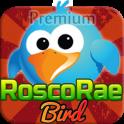 RoscoRae Bird Premium