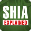 SHIA EXPLAINED