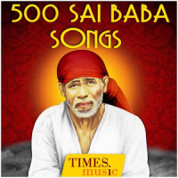 500 Sai Baba Songs