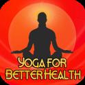 Daily Yoga Fitness - Ramdev Yoga for Better Health