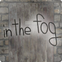 in the fog -霧の中の脱出-