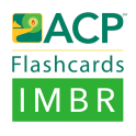 ACP Flashcards: IMBR