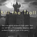 Kill the Trolls