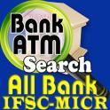 All Bank IFSC-MICR / ATM Info