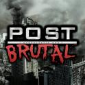 Post Brutal