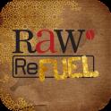 Raw Refuel