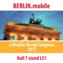 Berlin.mobile@MWC 2017