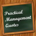 Practical Management Quotes