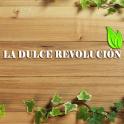 La Dulce Revolución