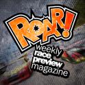 ROAR! weekly race magazine