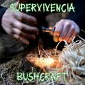 Survival - Bushcraft