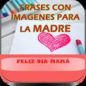Frases para la Madre en su Día