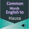 Common Words English to Hausa