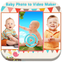 Baby Photo to Video Maker