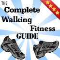 Complete Walking Fitness Guide