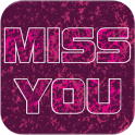 Miss You Greeting E-Cards