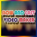 Slow Fast Video Maker