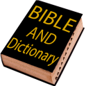 Bible and Dictionary