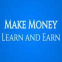 Learn and Earn Money Methods