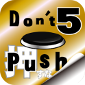 Don't Push the Button5 -room escape game-