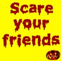 Horreurs: Effrayer vos Amis