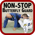 Non-Stop BJJ Butterfly Guard