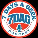 7 Days A Geek Podcast