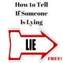 How to Know if Someone Is Lying