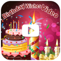 Birthday Video Maker and Song Wishes