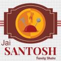 Jai Santosh Family Dhaba Hyd