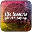 Lessons In Life Quotes