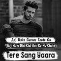 Tere Sang Yaara | Love & Sad Hindi Status, Shayari