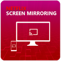 Screen Mirroring For Netflix TV