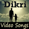Dikri Video Songs