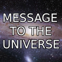 Message to the Universe