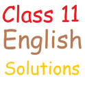 Class 11 English Solutions