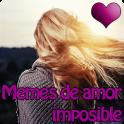 Memes de amor imposible