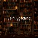 Delhi Coaching Korba