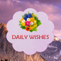 Daily Wishes and Greetings