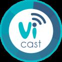 ViCast