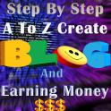 Creating Blog & Earning Money Guide